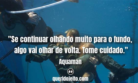 Frases Da Série Aquaman Querido Jeito