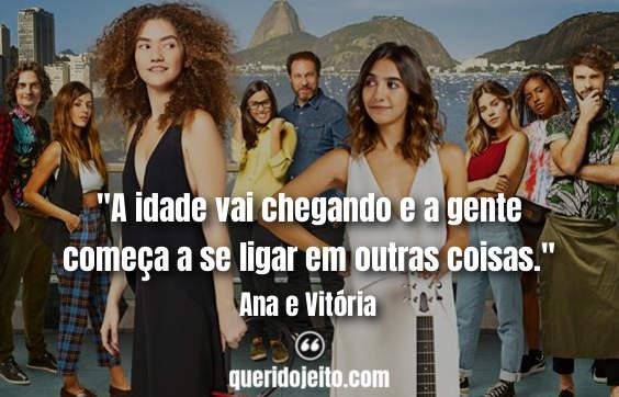 Ana e Vitória Frases