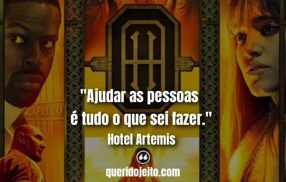 Frases Hotel Artemis, Frases Hotel Artemis twitter, Status Hotel Artemis, Frases Nice, Frases de Ação,