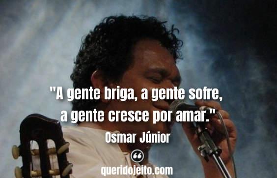 Frases Osmar Júnior, Frases Osmar Júnior twitter, Pensamentos Osmar Júnior,