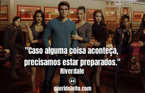 """""""Caso alguma coisa aconteça, precisamos estar preparados."""" Frases Riverdale da 2a temporada, Archie Frases."""