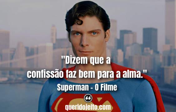 Frases Superman - O Filme tumblr, Legendas Superman - O Filme, Frases Lois Lane, Frases Jonathan Kent,