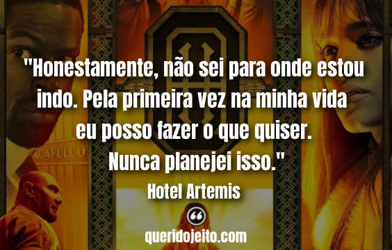 Frases Hotel Artemis tumblr, Legendas Hotel Artemis, Frases A enfermeira, Frases de Suspense,
