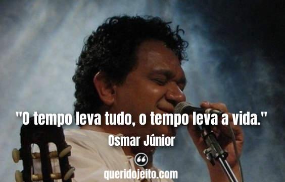 Frases Osmar Júnior tumblr, Legendas Osmar Júnior, Frases Curtas Osmar Júnior,