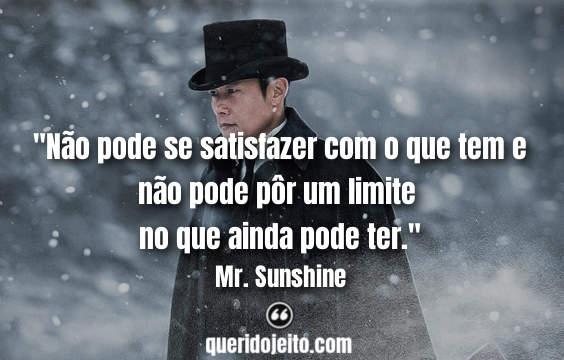 Frases Da Serie Mr Sunshine Um Raio De Sol Querido Jeito