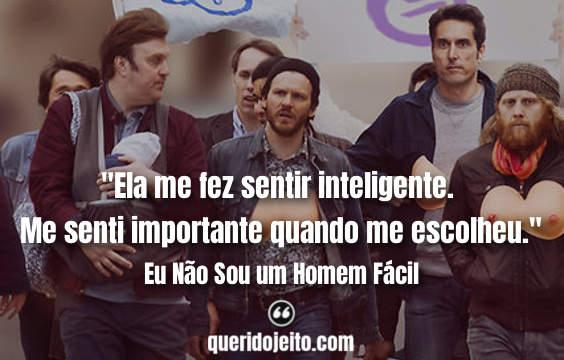 Frases Eu Não Sou um Homem Fácil facebook, Frases Je Ne Suis Pas Un Homme Facile,