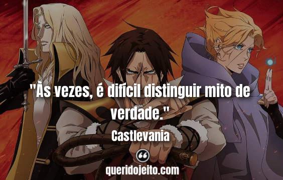 Frases Castlevania, Mensagens da Série Castlevania, Frases Trevor Belmont, Frases de Animes,