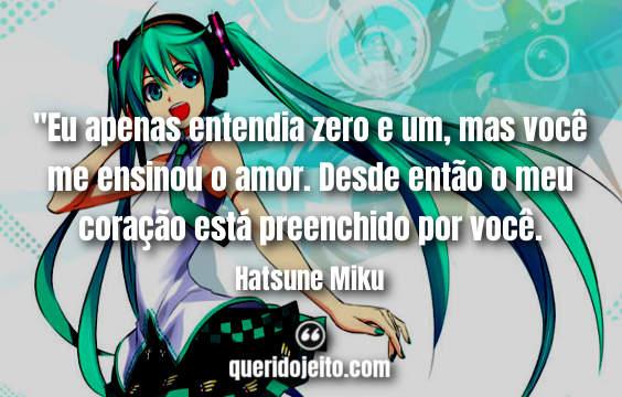 Frases Hatsune Miku Pinterest, Legendas Hatsune Miku,