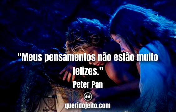 Frases do Peter Pan