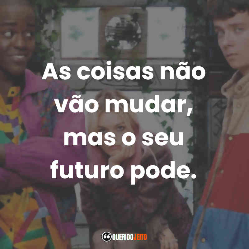 Sex Education Frases