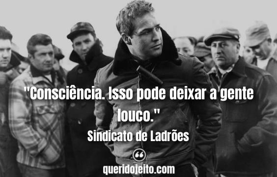 Frases Sindicato de Ladrões, Frases Terry Malloy, Filme Sindicato de Ladrões,