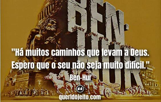 Frases Ben-Hur facebook, Frases Quintus Arrius, Pensamentos Ben-Hur, Filme Ben-Hur,