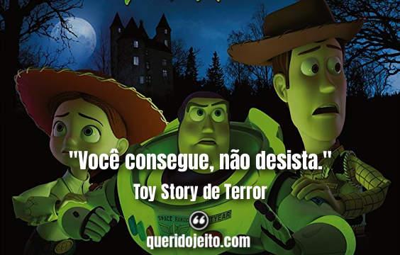 Frases Toy Story de Terror facebook, Frases Sr. Cabeça-de-Batata, Filme Toy Story de Terror,