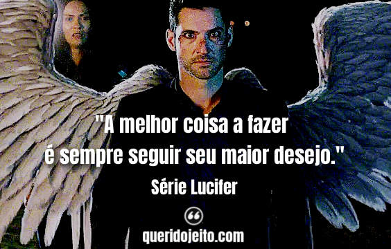 Frases Lucifer terceira temporada, Frases Lucifer Morningstar.