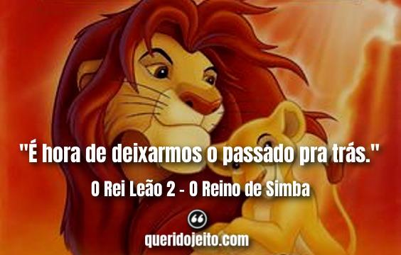 O Rei Leão 2 Frases, Frases O Rei Leão dois, Frases Nala.