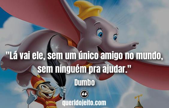 Frases Dumbo, Dumbo Frases.