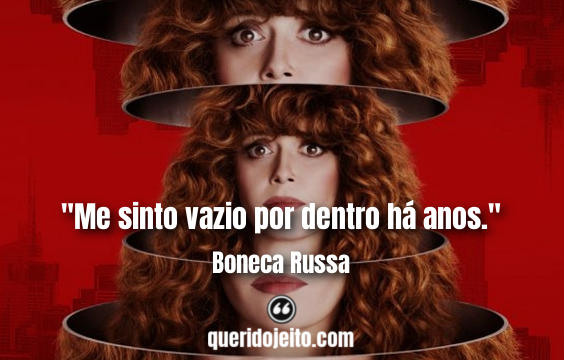 Frases Boneca Russa Netflix, Frases Maxine.