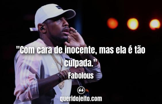 Frases Fabolous.