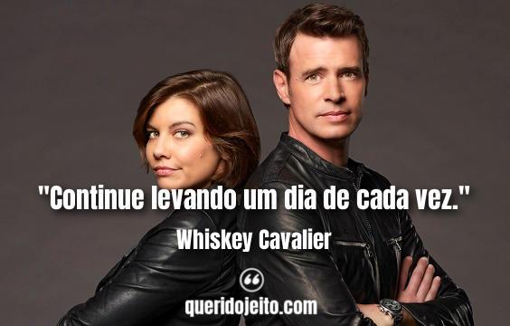 Frases Whiskey Cavalier.