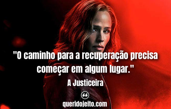 A Justiceira Frases, Frases Stanley Carmichael, Frases A Justiceira tumblr.