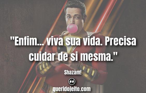 Shazam! Frases, Frases Billy Batson.