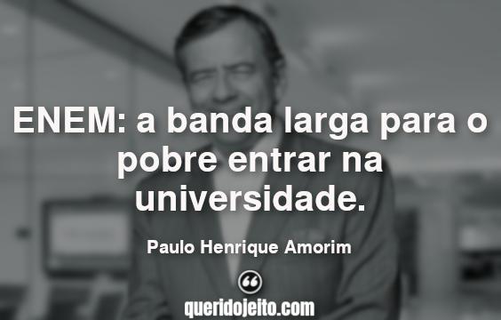 Frases do Paulo Henrique Amorim.