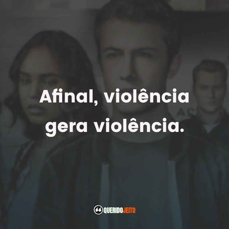 Frases 13 Reasons Why 3a temporada