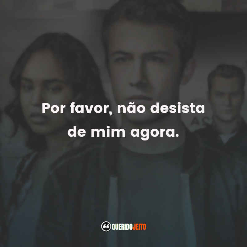 Frases do 13 Reasons Why 3