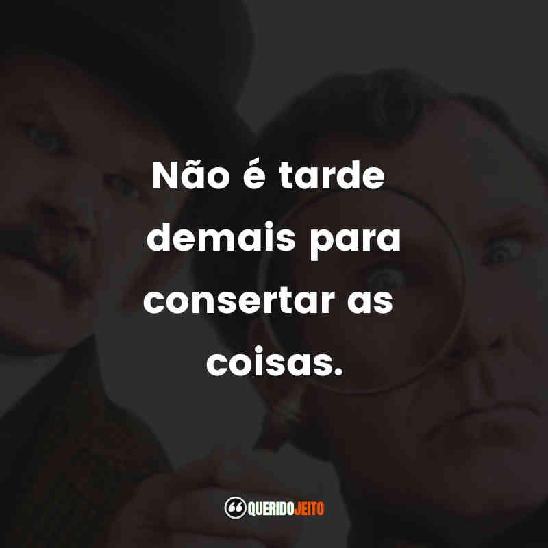 Pensamentos do Holmes & Watson