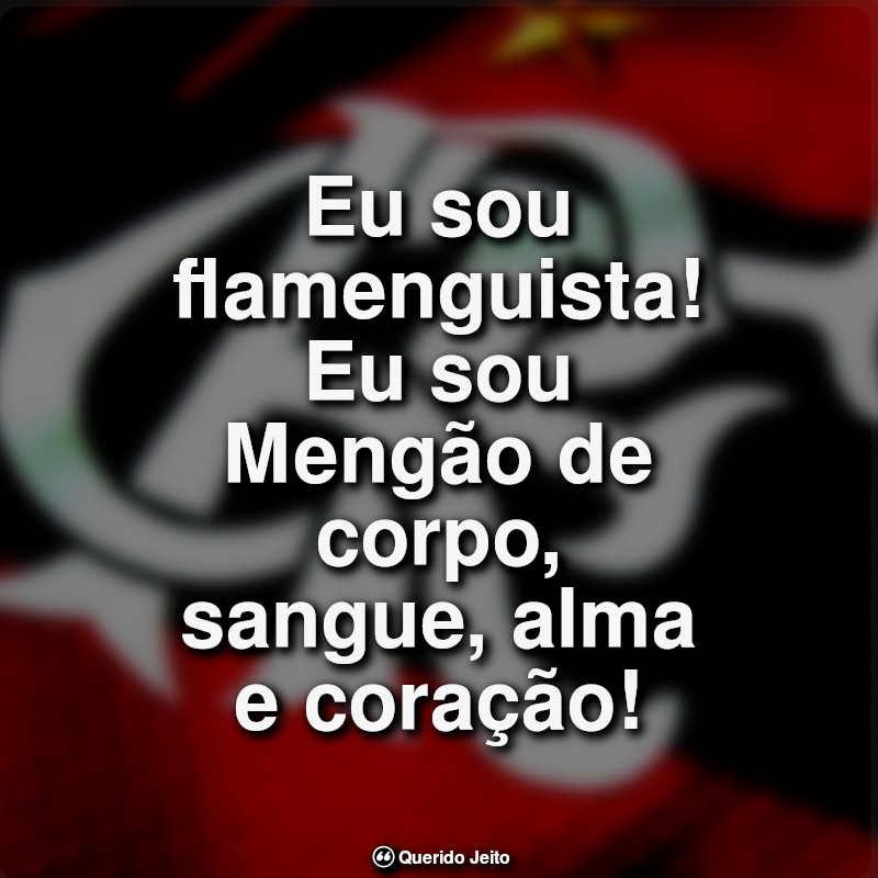 62 Frases Do Flamengo Querido Jeito