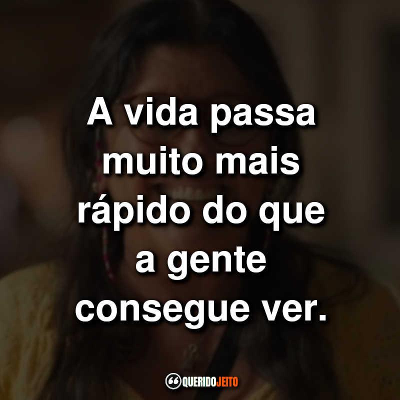 Frases Amor de Mãe Novela da Globo