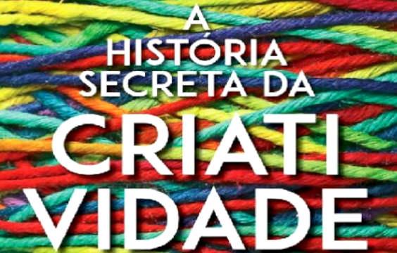 Frases do Livro A História Secreta da Criatividade