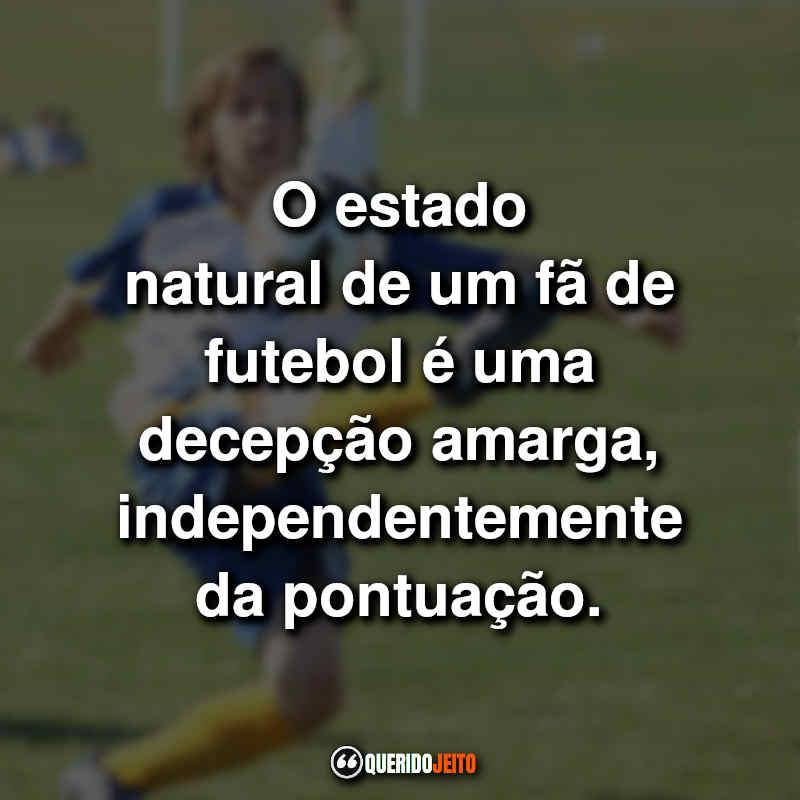 Frases de Futebol Tumblr.