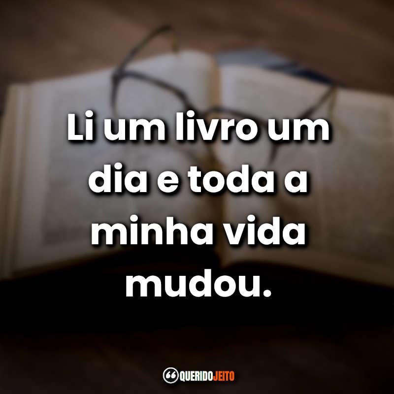 Imagens com Frases Sobre Livros.