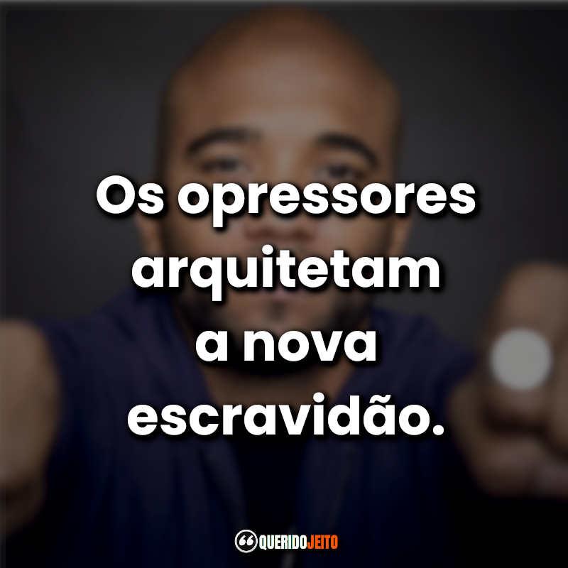 Mensagens e Frases Flávio Renegado.