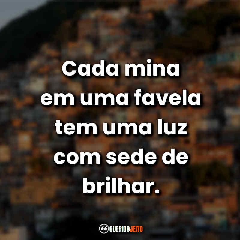 Favela Frases.