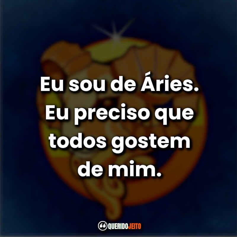 Frases Áries Tumblr.