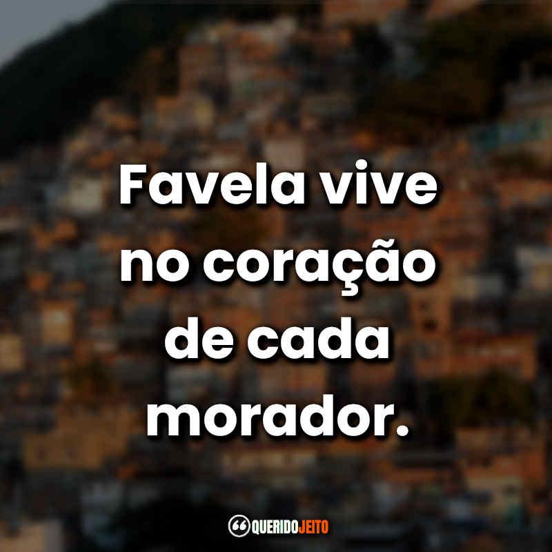 Frases de Favelado.