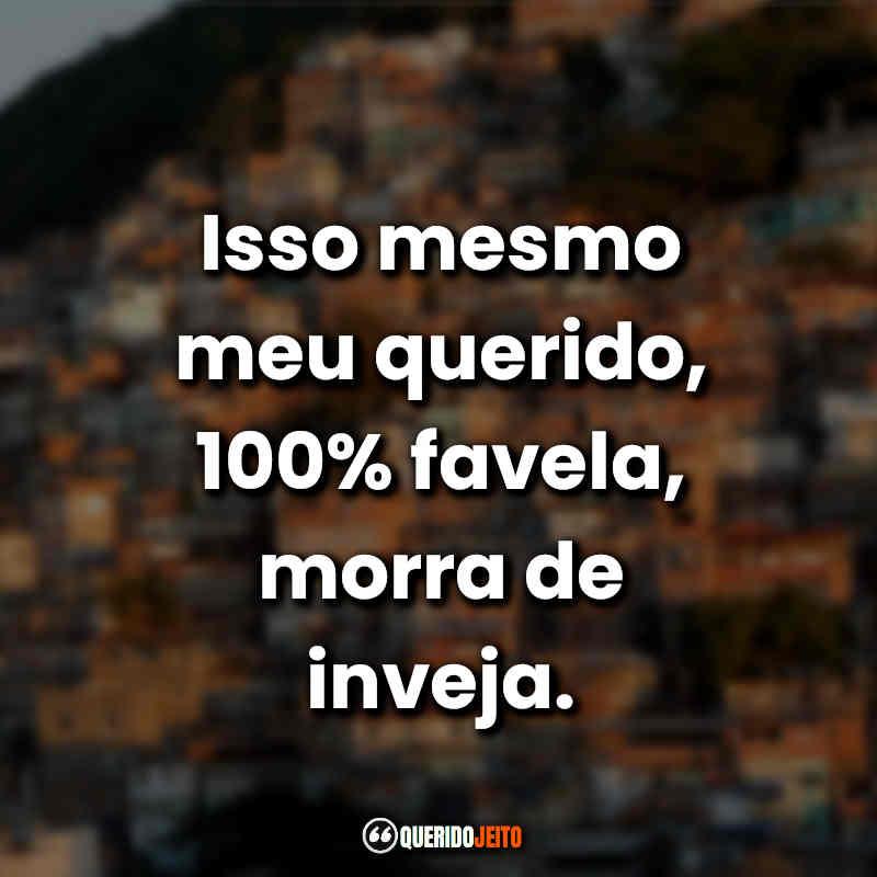 Mensagens e Frases Favela.