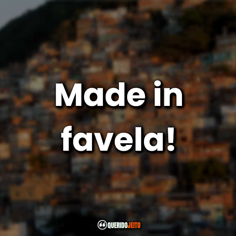 Frases em Inglês Favela.