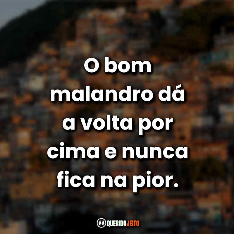 Favela Frases de Malando.