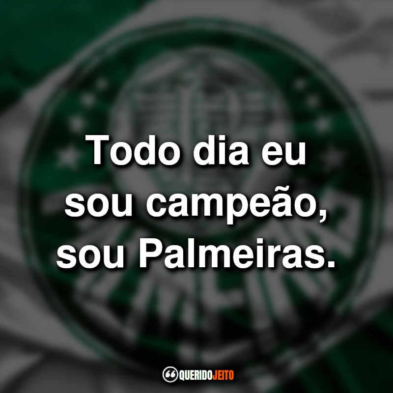 Orgulho de ser Palmeirense Frases.