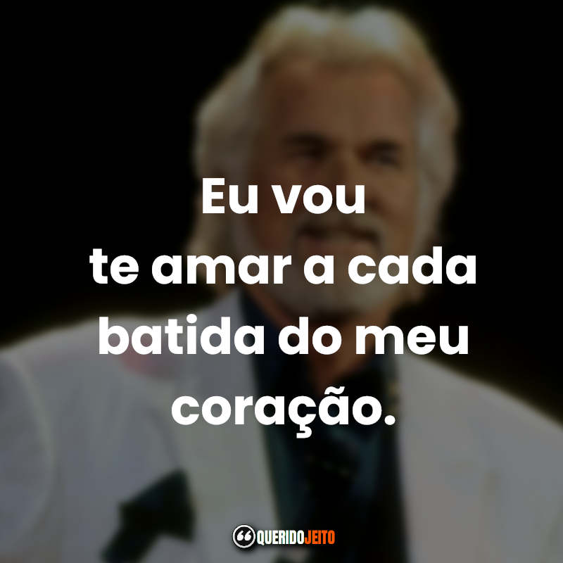 Kenny Rogers Frases.