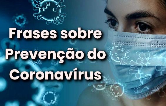 Frases Sobre Prevenção do Coronavírus COVID-19