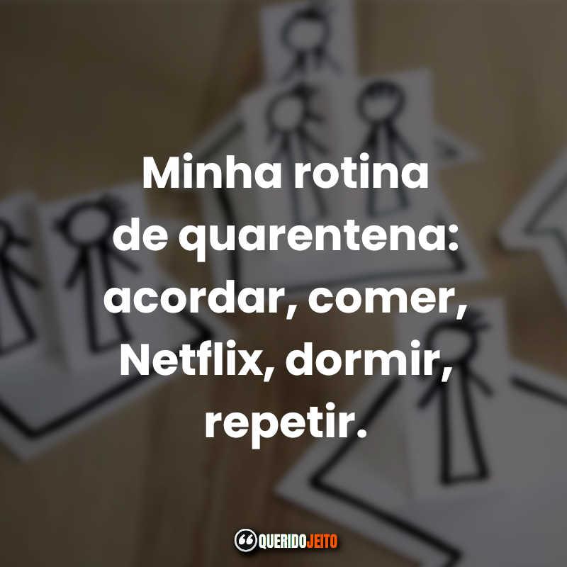 Mensagens Frases Quarentena.