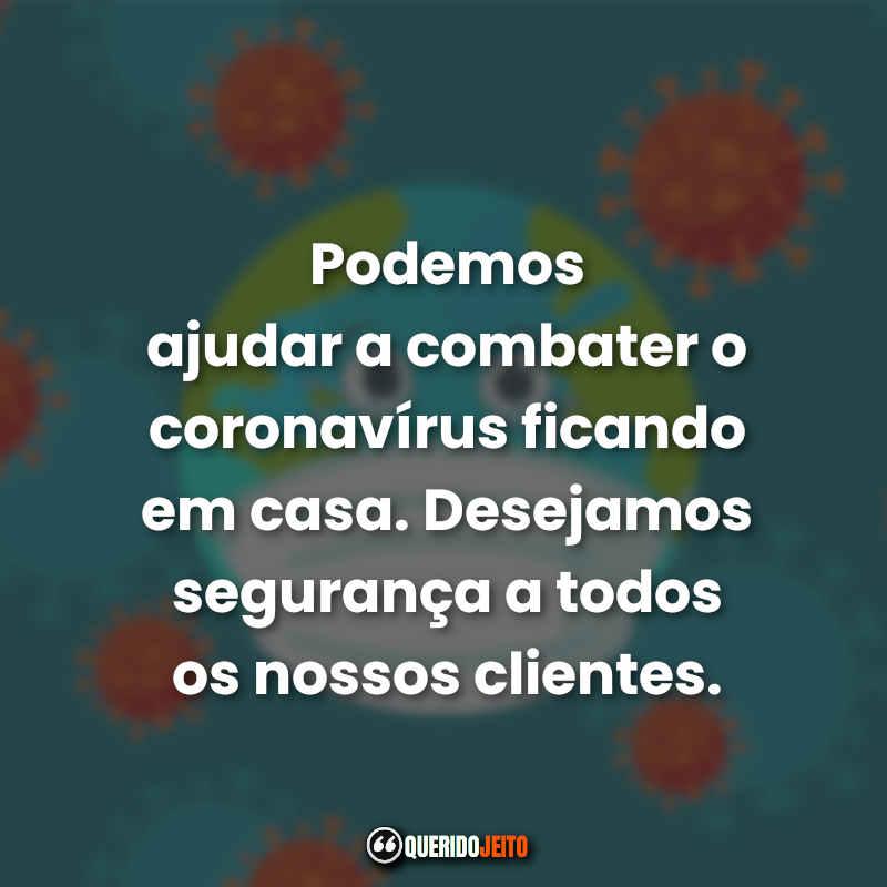 Frases de Quarentena Coronavírus.