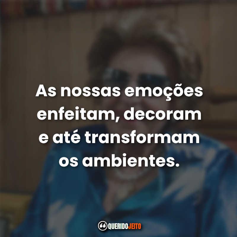Lindas Frases da Dorina Nowill.