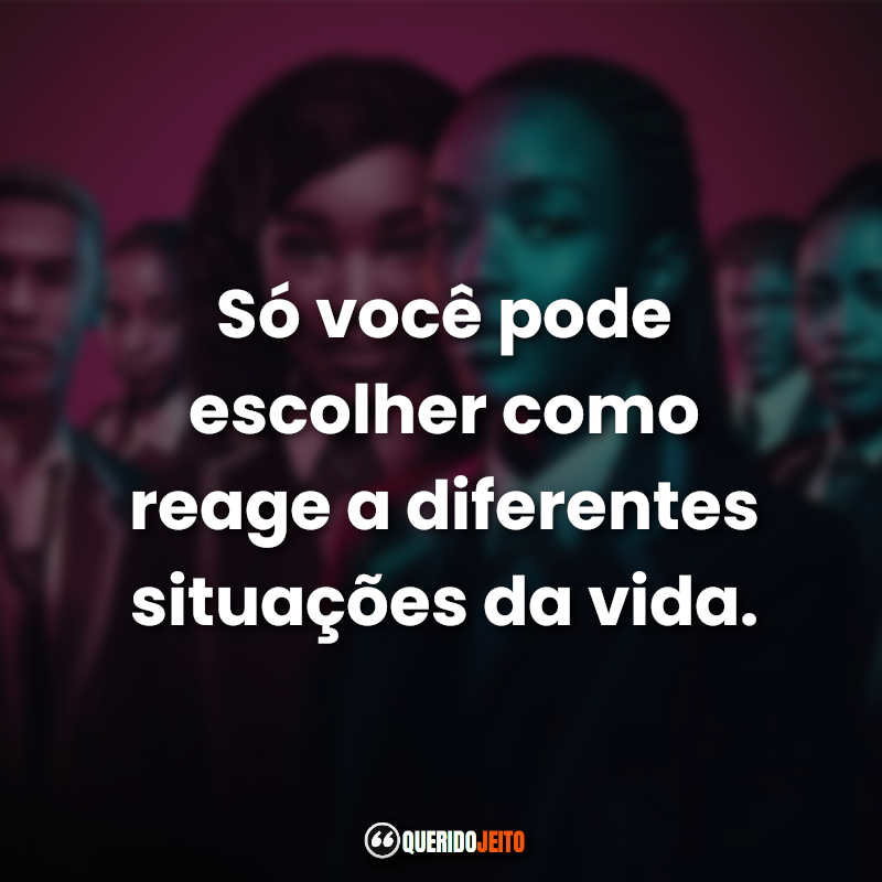 Série Frase Blood and Water.