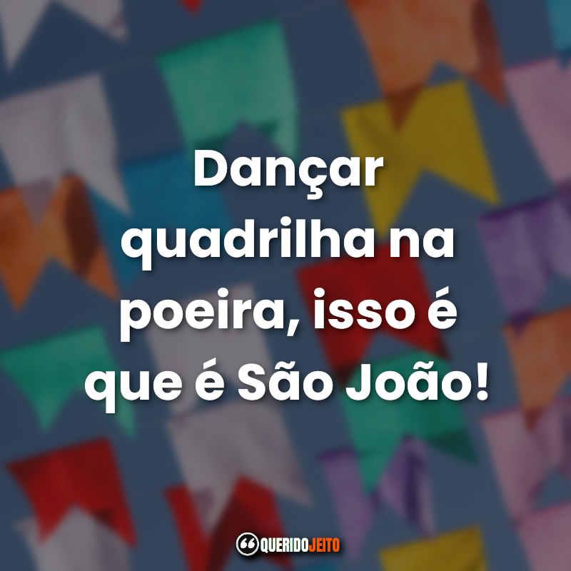 Dia de São João Frases.