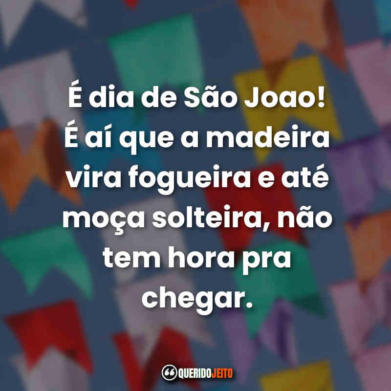 Viva São João Frases.